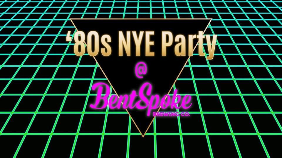 Back To The 80's NYE Celebration At BentSpoke (ACT)